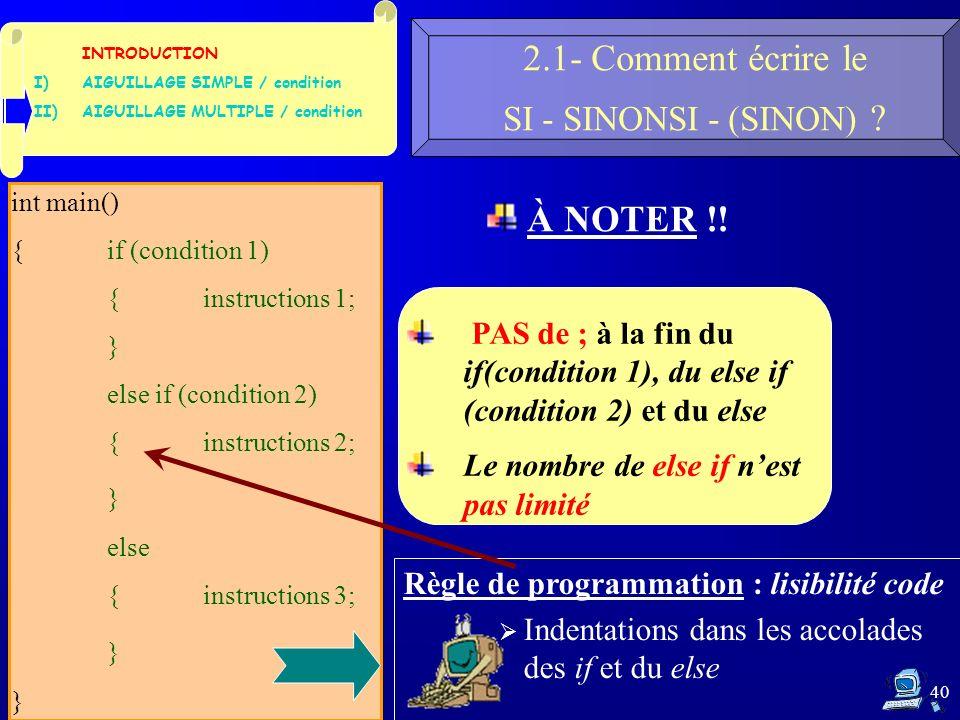 40 2.1- Comment écrire le SI - SINONSI - (SINON) .