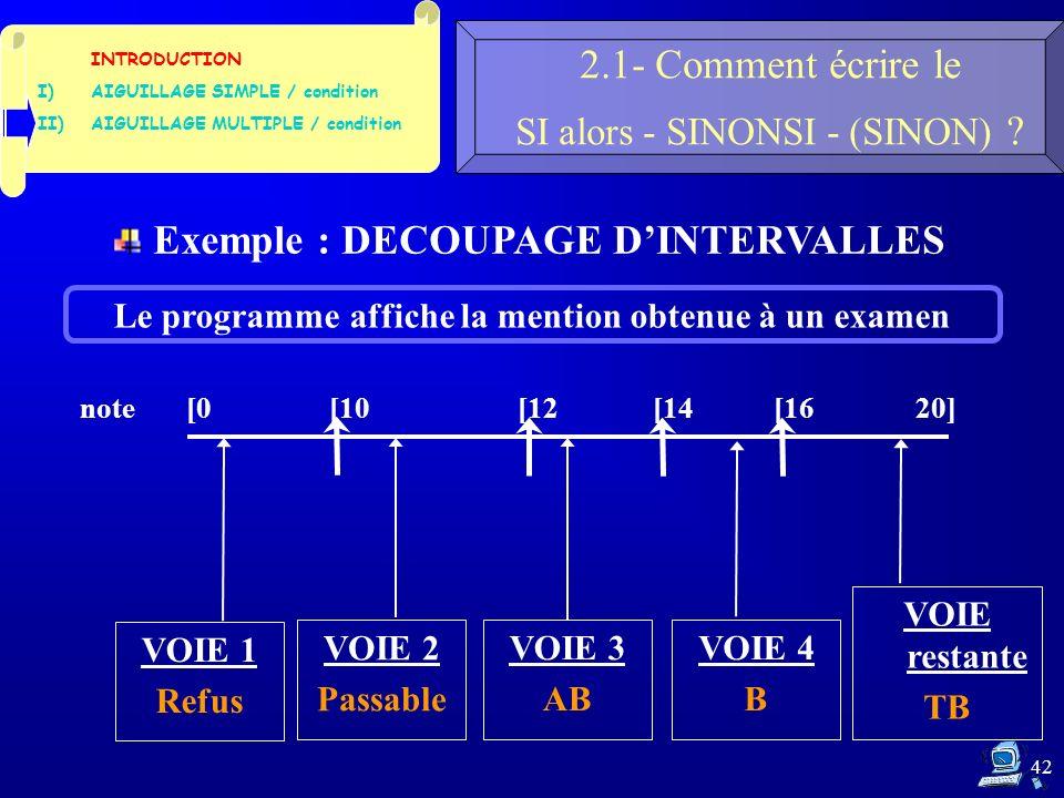 42 2.1- Comment écrire le SI alors - SINONSI - (SINON) .