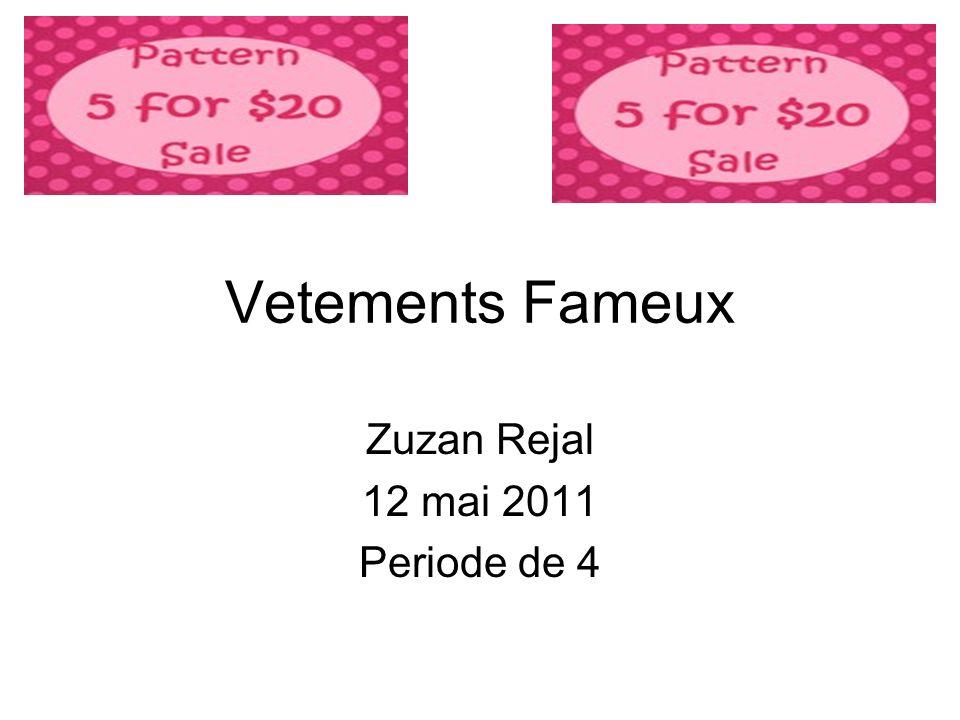 Vetements Fameux Zuzan Rejal 12 mai 2011 Periode de 4