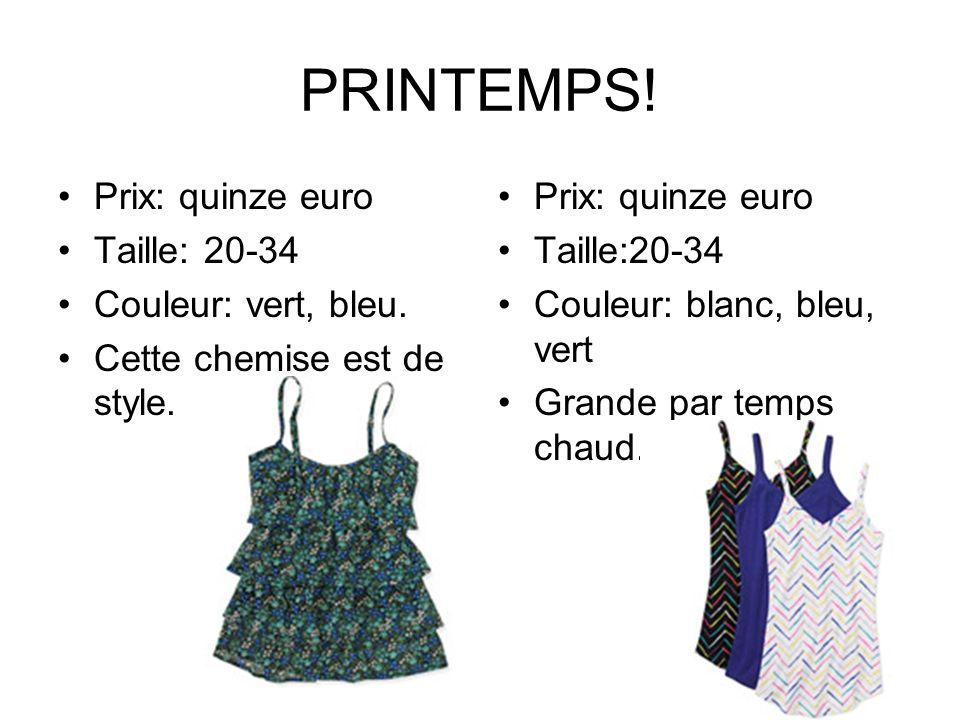 PRINTEMPS. Prix: quinze euro Taille: 20-34 Couleur: vert, bleu.