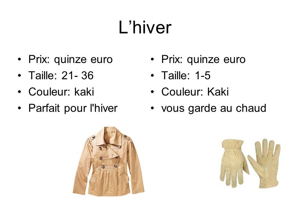 Lhiver Prix: quinze euro Taille: 21- 36 Couleur: kaki Parfait pour l'hiver Prix: quinze euro Taille: 1-5 Couleur: Kaki vous garde au chaud