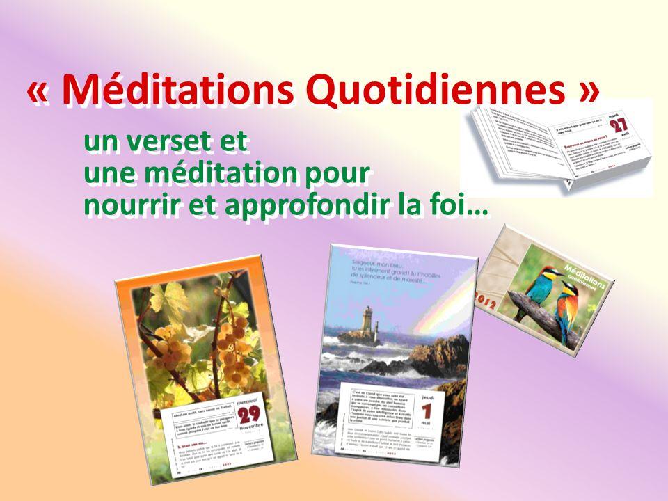 « Méditations Quotidiennes » un verset et une méditation pour nourrir et approfondir la foi…