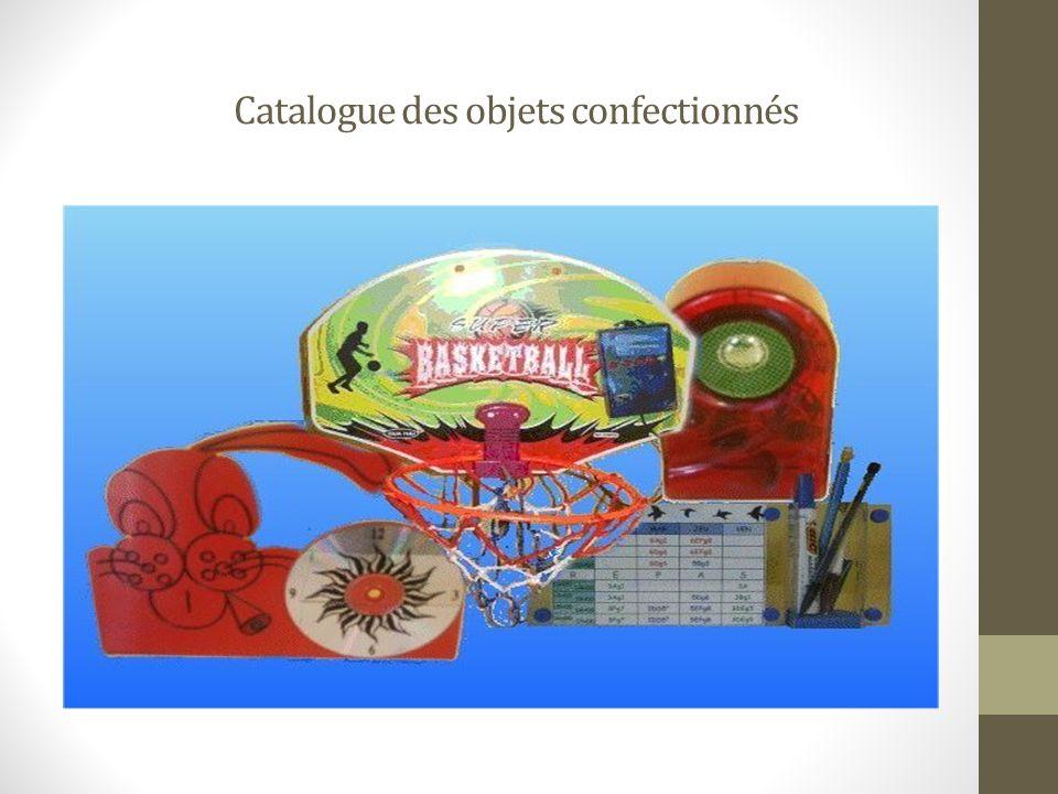 Catalogue des objets confectionnés