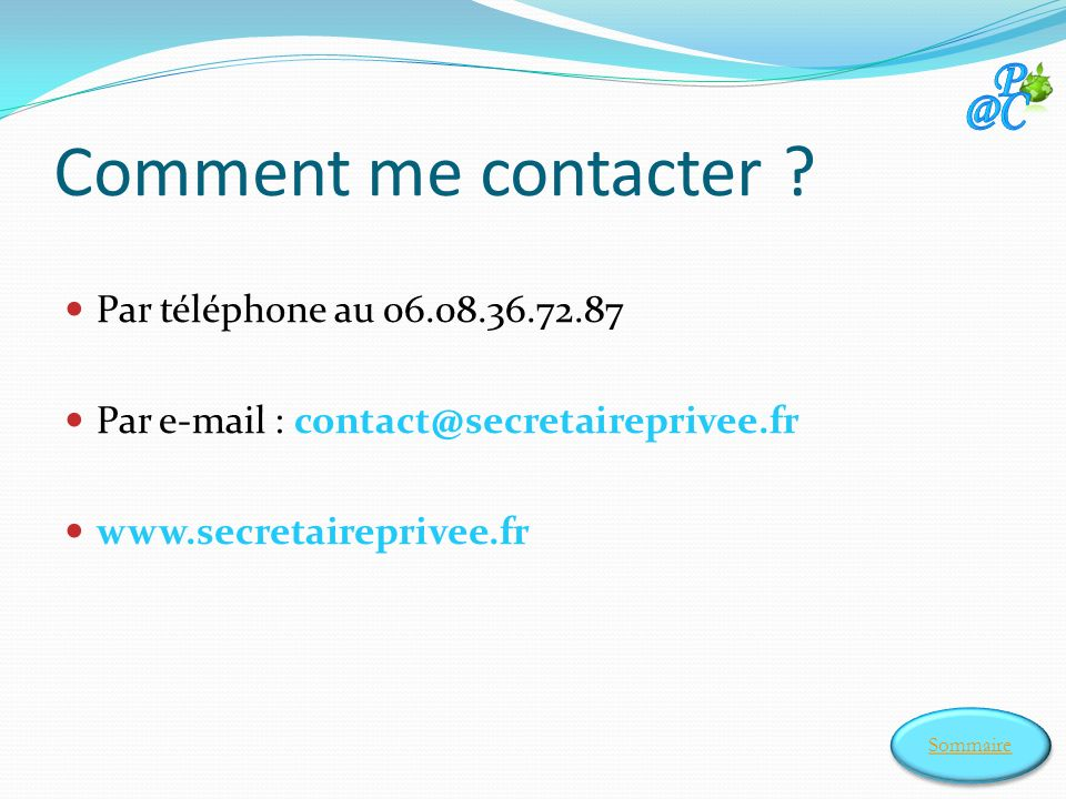 Comment me contacter .