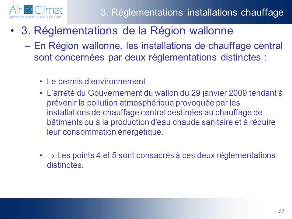 37 3.Réglementations installations chauffage 3.