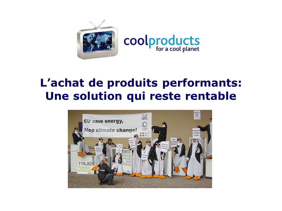 Lachat de produits performants: Une solution qui reste rentable