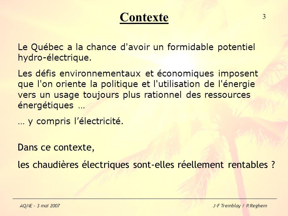 Rentabilité écologique .30% de la production électrique du Québec est utilisé pour le chauffage.