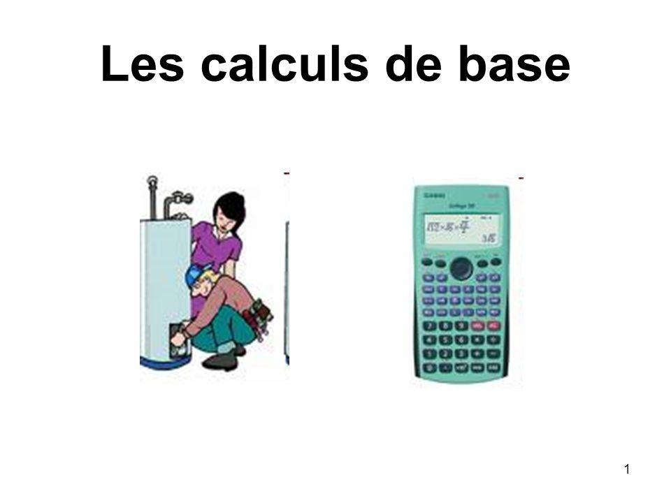 1 Les calculs de base