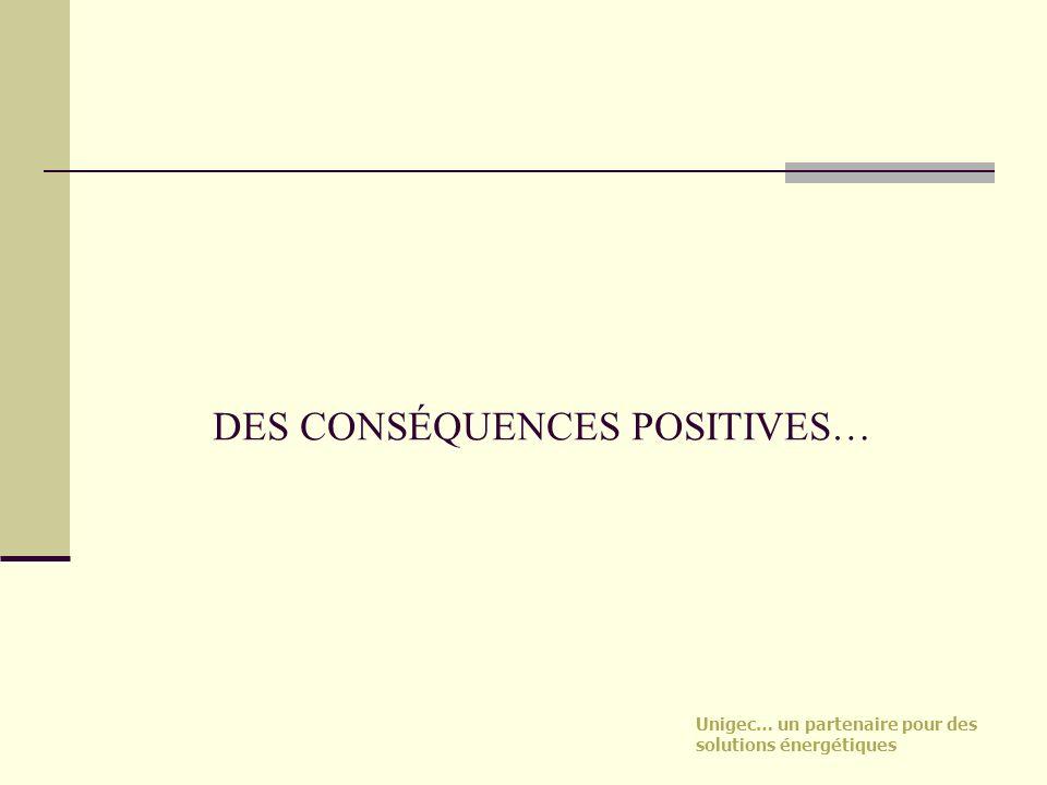 DES CONSÉQUENCES POSITIVES…