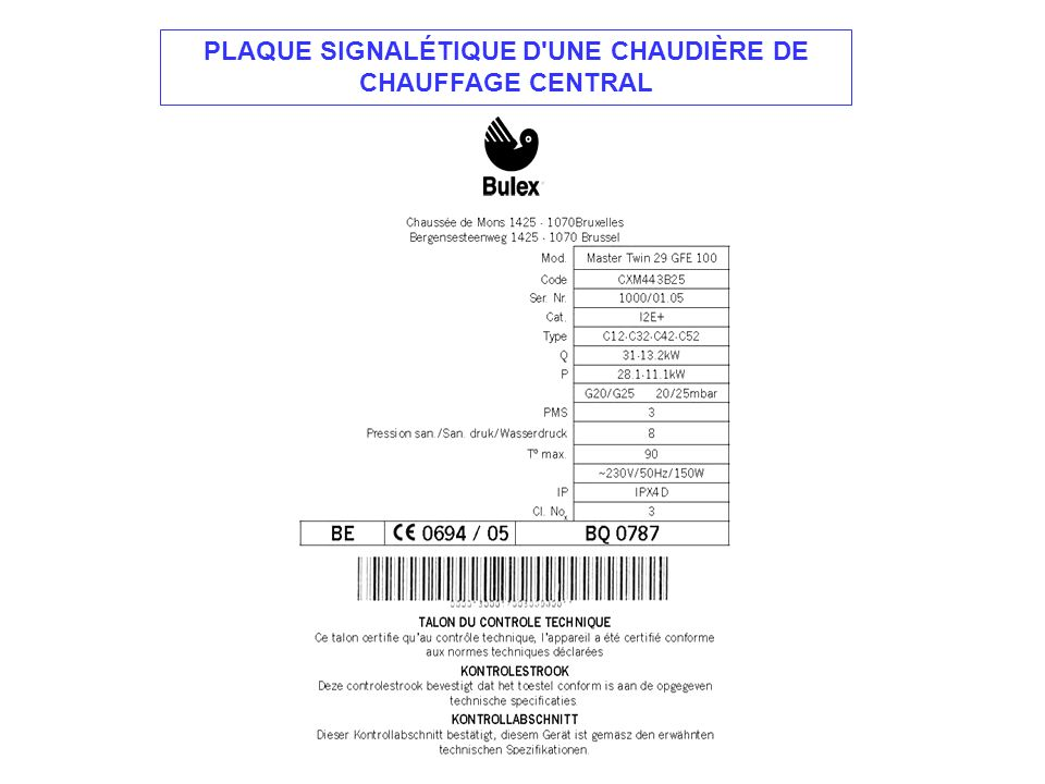 PLAQUE SIGNALÉTIQUE D'UNE CHAUDIÈRE DE CHAUFFAGE CENTRAL