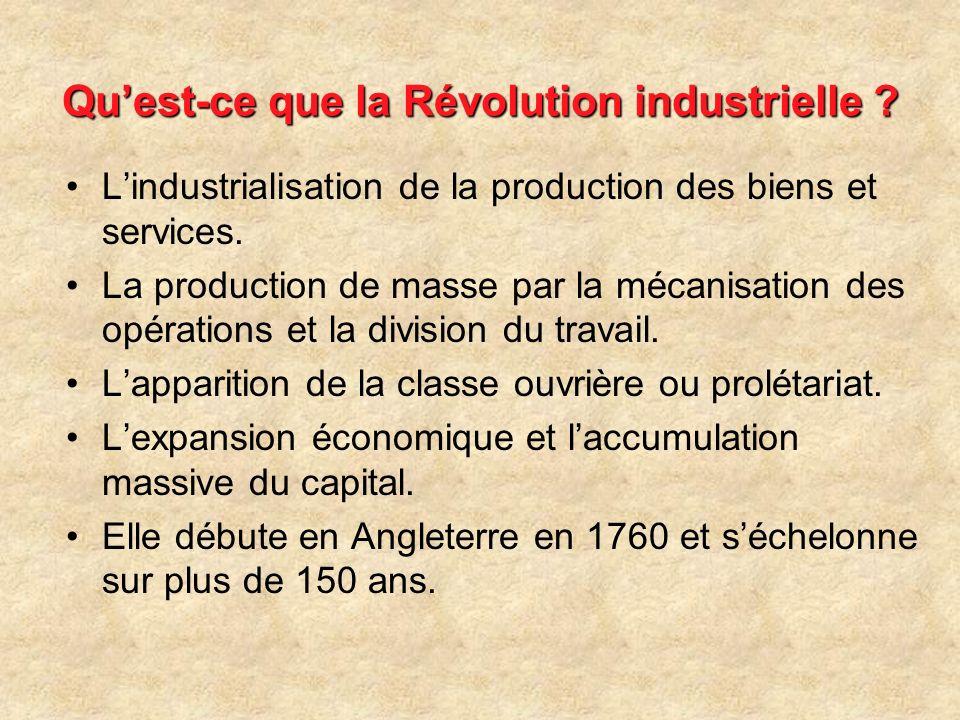 La mécanisation de la fabrication des textiles Les premières usines de textiles apparaissent en 1740.