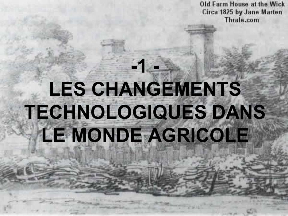 Les innovations technologiques transforment la production et le travail Des machines à vapeur performantes mécanisent le travail et augmentent de la productivité.