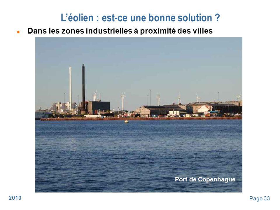 2010 Page 34 Léolien : est-ce une bonne solution ? n Offshore (en mer) Middelgrunden - Danemark
