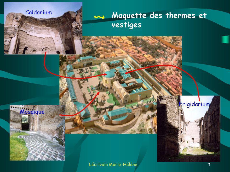 Lécrivain Marie-Hélène7 Maquette des thermes et vestiges Frigidarium Caldarium Mosaïque