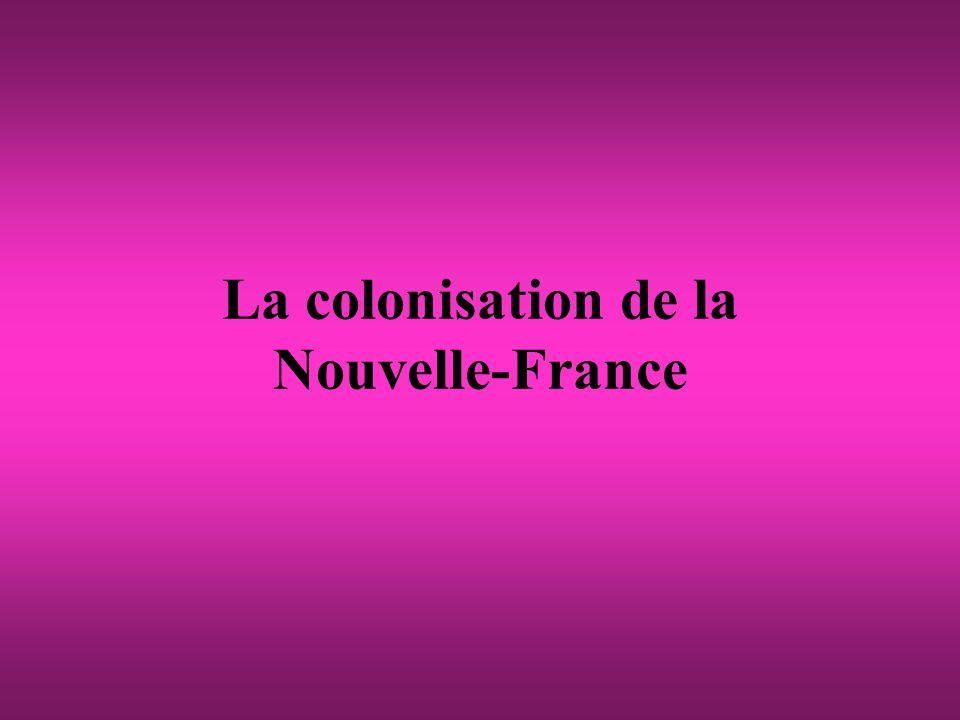 La colonisation de la Nouvelle-France