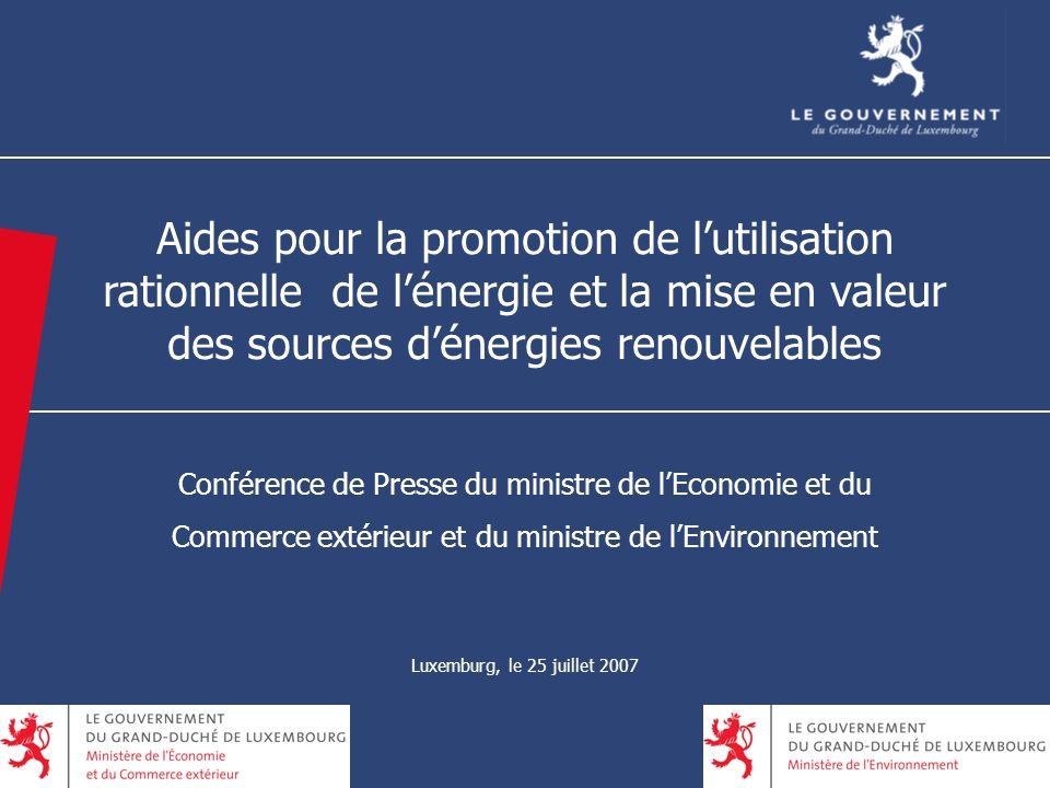 2 Aides pour la promotion de lutilisation rationnelle de lénergie et la mise en valeur des sources dénergies renouvelables Conférence de Presse du min