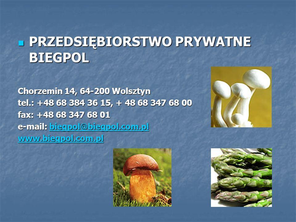 PRZEDSIĘBIORSTWO PRYWATNE BIEGPOL PRZEDSIĘBIORSTWO PRYWATNE BIEGPOL Chorzemin 14, 64-200 Wolsztyn tel.: +48 68 384 36 15, + 48 68 347 68 00 fax: +48 6