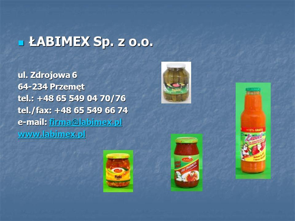 ŁABIMEX Sp. z o.o. ŁABIMEX Sp. z o.o. ul. Zdrojowa 6 64-234 Przemęt tel.: +48 65 549 04 70/76 tel./fax: +48 65 549 66 74 e-mail: firma@labimex.pl firm