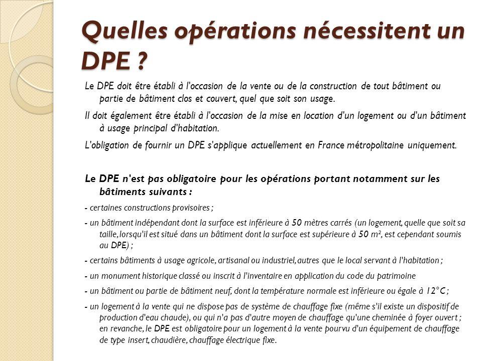 Quelles opérations nécessitent un DPE .