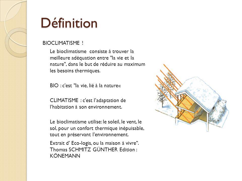 Définition BIOCLIMATISME .