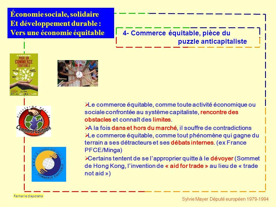 Fermer le diaporama Le commerce équitable, comme toute activité économique ou sociale confrontée au système capitaliste, rencontre des obstacles et connaît des limites.