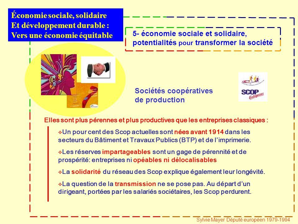 Sociétés coopératives de production Un pour cent des Scop actuelles sont nées avant 1914 dans les secteurs du Bâtiment et Travaux Publics (BTP) et de limprimerie.
