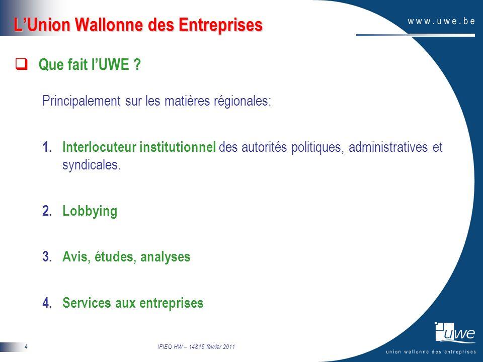 IPIEQ HW – 14&15 février 2011 5 La situation économique de la Wallonie Une histoire contrastée … Un « phare » mondial jusquaux années 50 Un « décrochage » qui débute au milieu des années 60 Un « traumatisme » liés aux restructurations industrielles des années 70 et 80 Une « incapacité » à tirer profit de la révolution technologique et de la mondialisation de léconomie dans les années 90 Un « frémissement » de renouveau à laube des années 2000