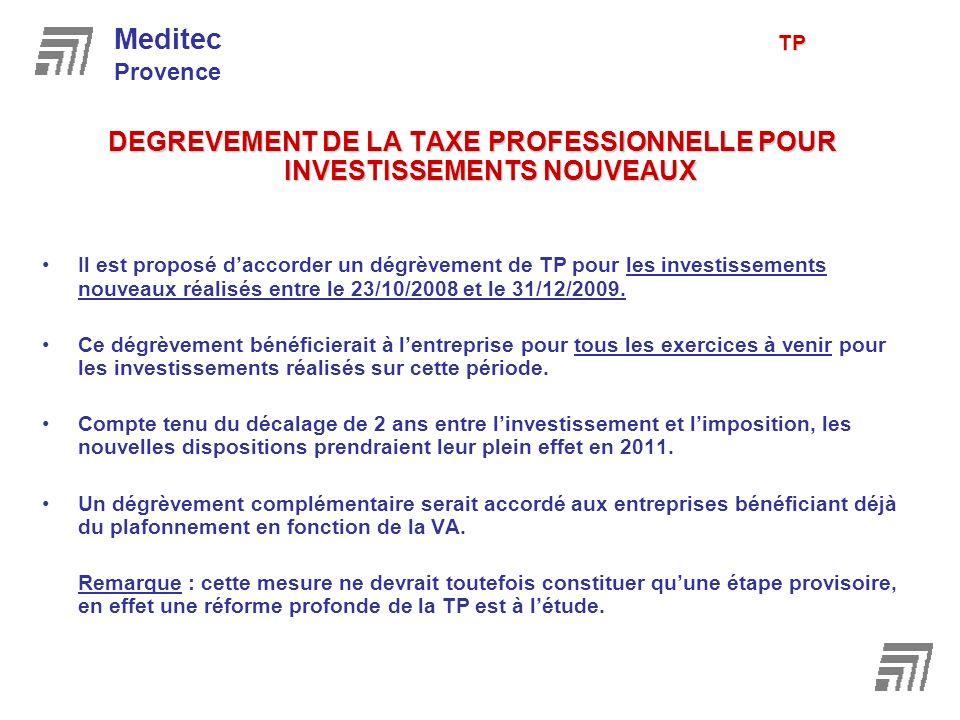 DEGREVEMENT DE LA TAXE PROFESSIONNELLE POUR INVESTISSEMENTS NOUVEAUX Il est proposé daccorder un dégrèvement de TP pour les investissements nouveaux r