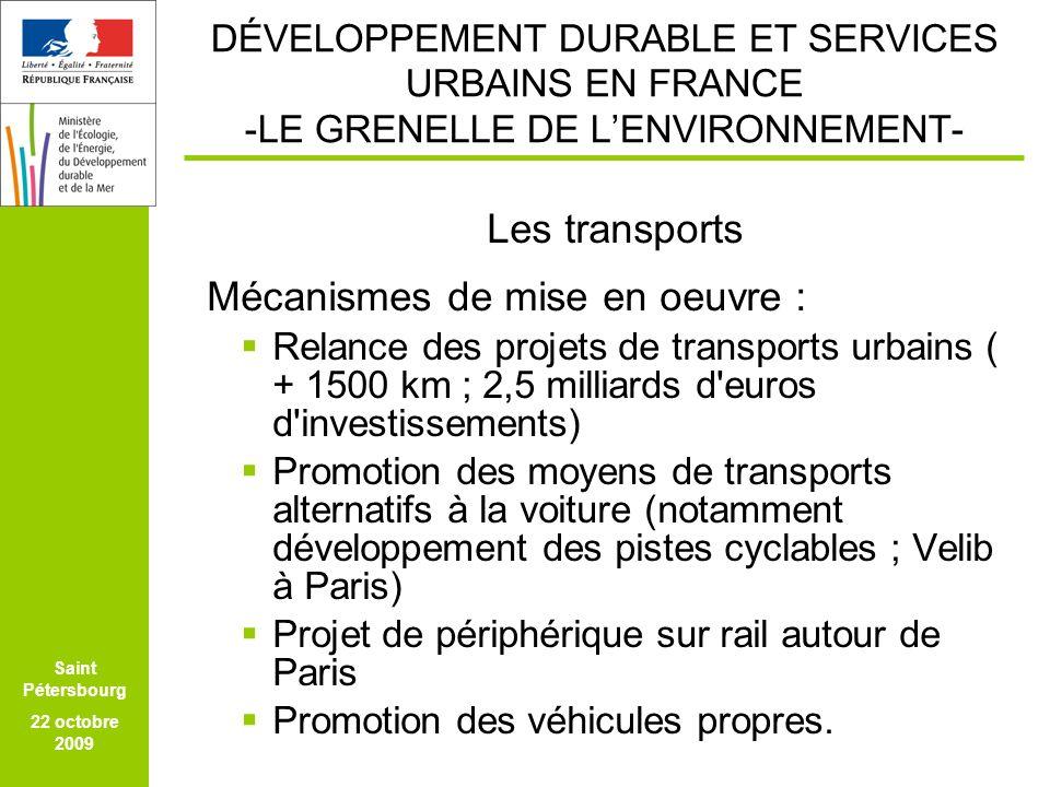 FEICOM SAO PAULO 24 MARS 2009 Saint Pétersbourg 22 octobre 2009 DÉVELOPPEMENT DURABLE ET SERVICES URBAINS EN FRANCE -LE GRENELLE DE LENVIRONNEMENT- Les transports Mécanismes de mise en oeuvre : Relance des projets de transports urbains ( + 1500 km ; 2,5 milliards d euros d investissements) Promotion des moyens de transports alternatifs à la voiture (notamment développement des pistes cyclables ; Velib à Paris) Projet de périphérique sur rail autour de Paris Promotion des véhicules propres.