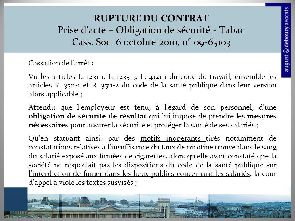 RUPTURE DU CONTRAT Prise dacte – Obligation de sécurité - Tabac Cass.