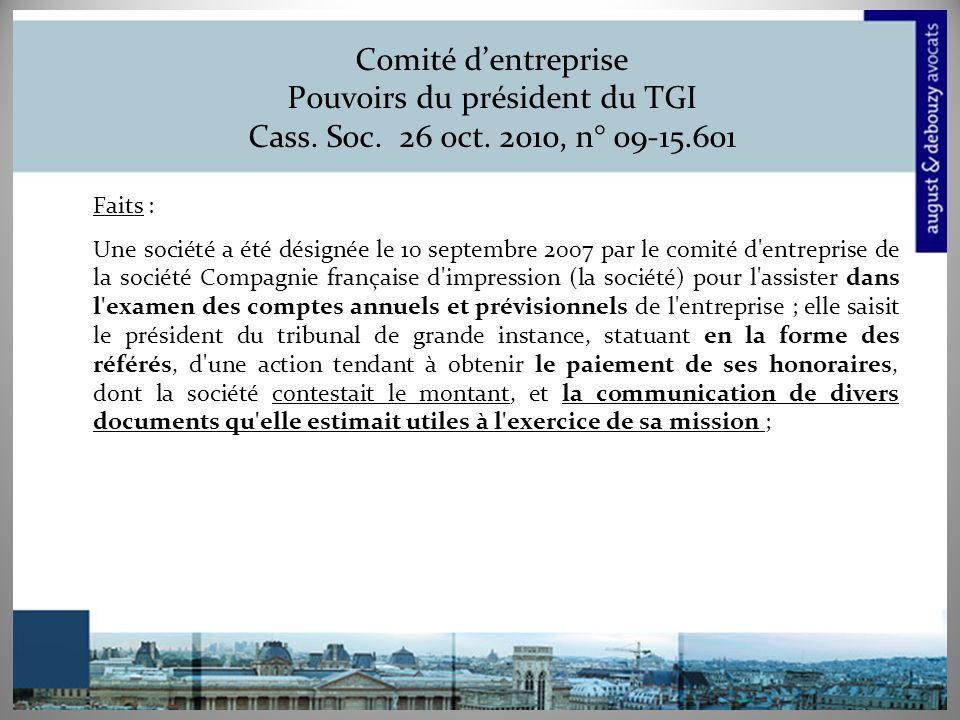 Comité dentreprise Pouvoirs du président du TGI Cass.