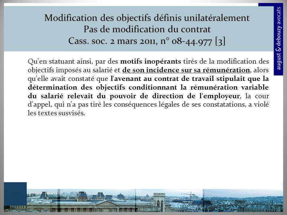 Modification des objectifs définis unilatéralement Pas de modification du contrat Cass.