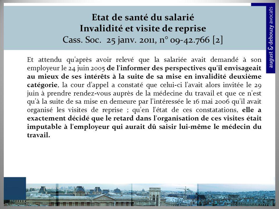 Etat de santé du salarié Invalidité et visite de reprise Cass.