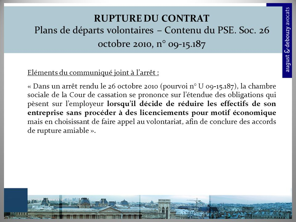 RUPTURE DU CONTRAT Plans de départs volontaires – Contenu du PSE.