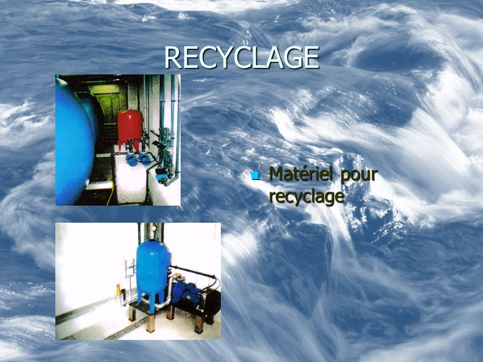 RECYCLAGE Matériel pour recyclage Matériel pour recyclage