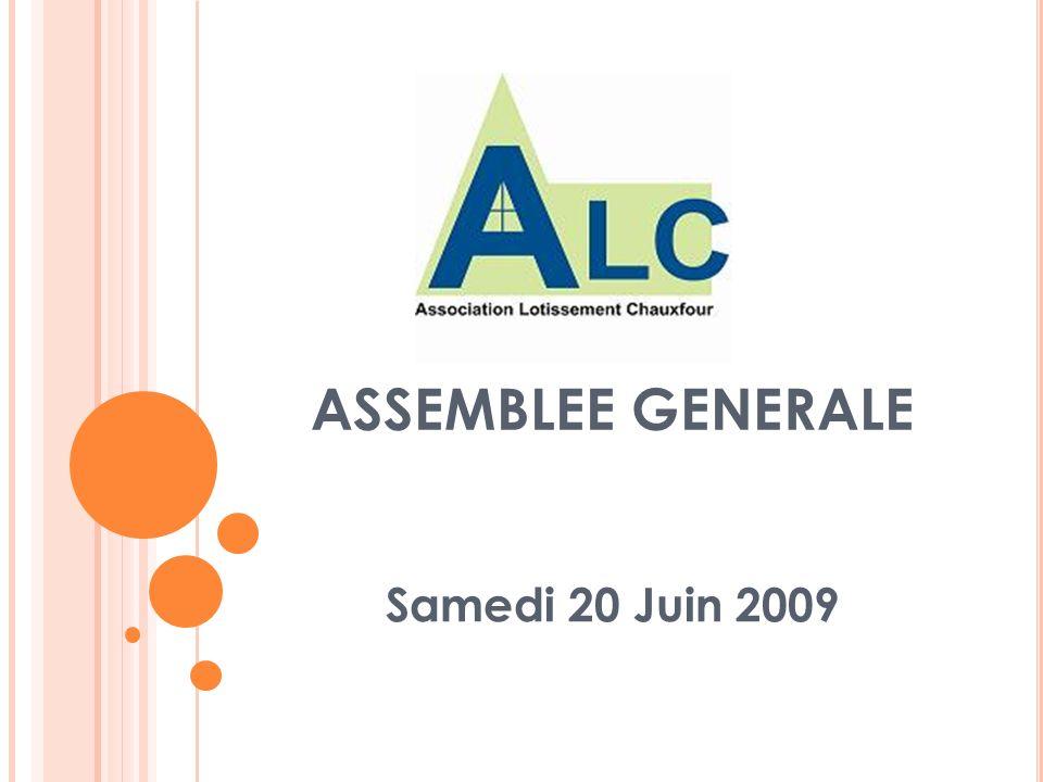 ASSEMBLEE GENERALE Samedi 20 Juin 2009