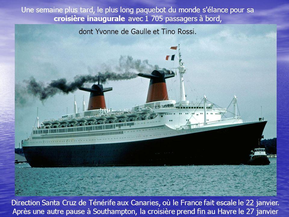 Le 11 janvier 1962, le France est inauguré en présence du Premier ministre Michel Debré