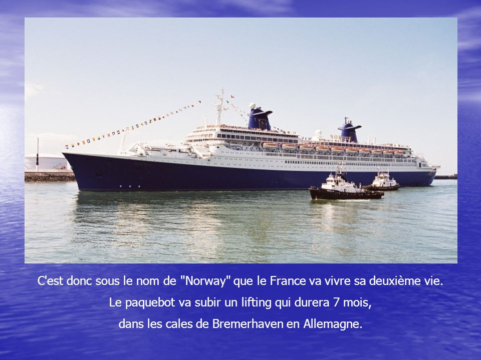 Finalement, lex France quitte le port normand le 18 août 1979. C'est la tristesse qui domine parmi les spectateurs. Le départ est marqué par un silenc