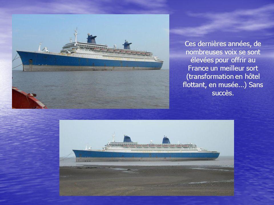En août 2006, le France-Norway- Blue Lady est fixé sur son sort : l'Inde accepte de le démanteler. Le paquebot est donc amarré devant la plage d'Alang