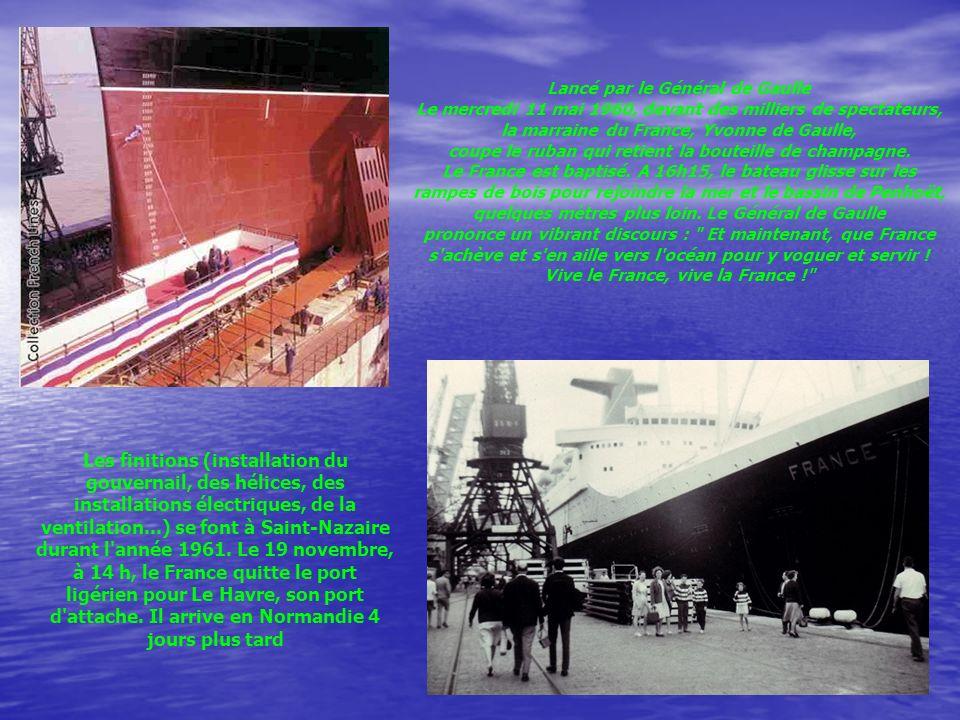 Jeanguy Noms : France (1960), Norway (1979), Blue Lady (2006) Type : bateau transatlantique Pose de la quille : 7 octobre 1957 Lancement : 11 mai 1960 Mise en service : 19 janvier 1962 Longueur : 315,66 mètres Largeur : 33,60 mètres Hauteurs au dessus de la ligne de flottaison : 36,90 mètres de la passerelle, 54,40 mètres du haut de la cheminée Ponts : 12 (8 hectares de ponts) Jauge : 66 348 tonneaux (jauge brute), 37 063 tonneaux (jauge nette) Tirant d eau : 10,49 mètres Vitesse en service : 30 nœuds Puissance : 160 000 chevaux Capacité en passagers : 2 044 personnes Prix : 458,8 millions de francs FIN Arrangements PB