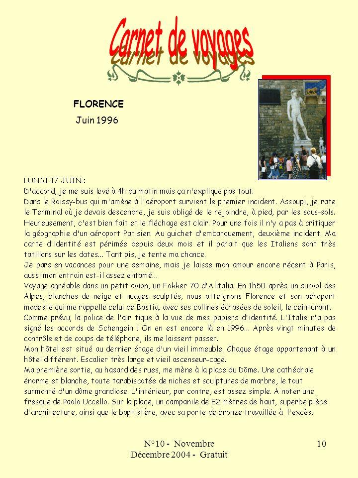 N°10 - Novembre Décembre 2004 - Gratuit 10 FLORENCE Juin 1996