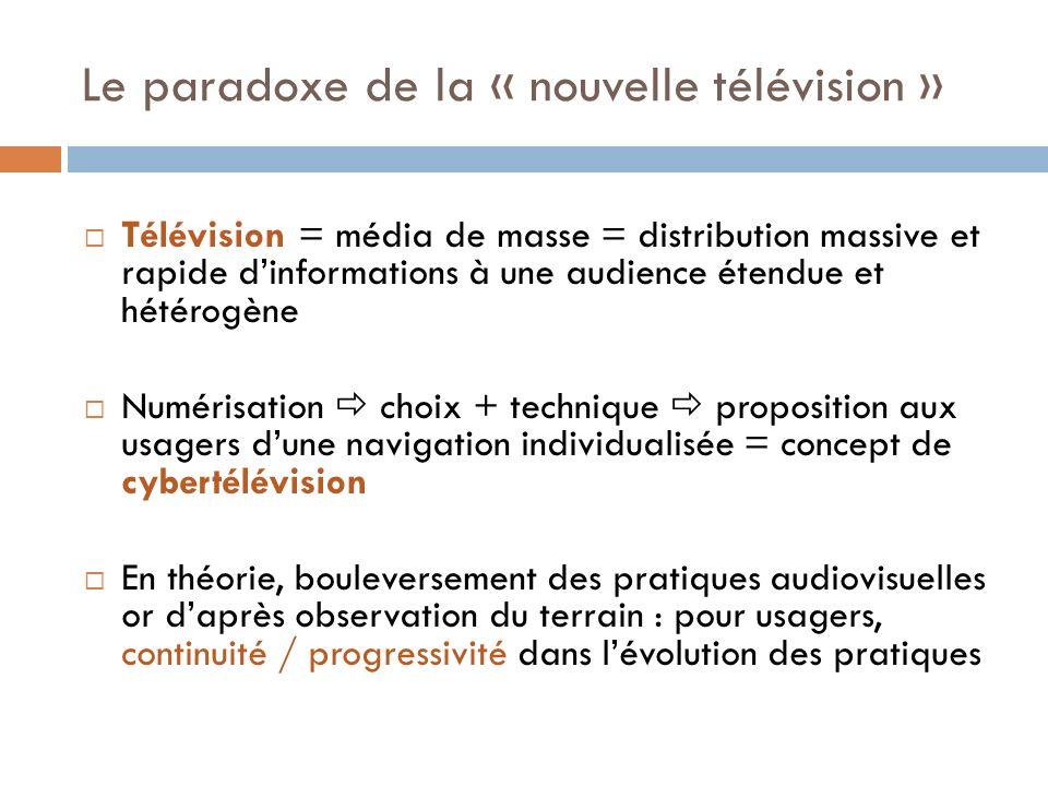 Le paradoxe de la « nouvelle télévision » Télévision = média de masse = distribution massive et rapide dinformations à une audience étendue et hétérog