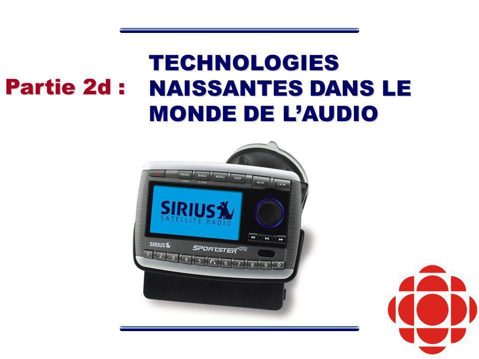 TECHNOLOGIES NAISSANTES DANS LE MONDE DE LAUDIO Partie 2d :