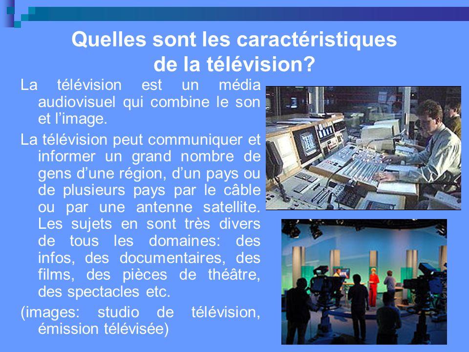 Quelles sont les caractéristiques de la télévision.