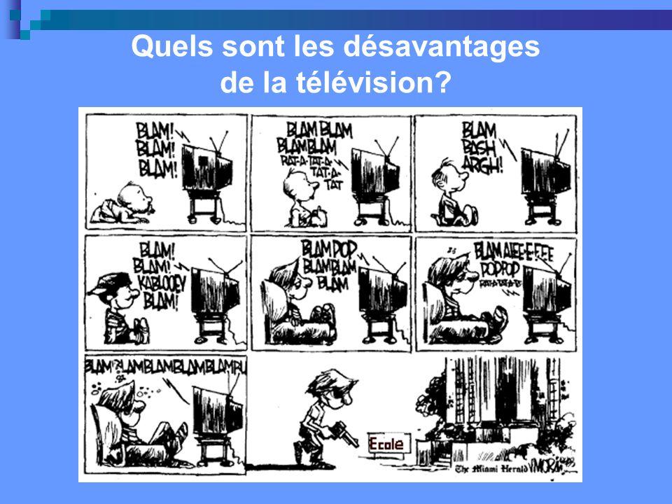 Quels sont les désavantages de la télévision?