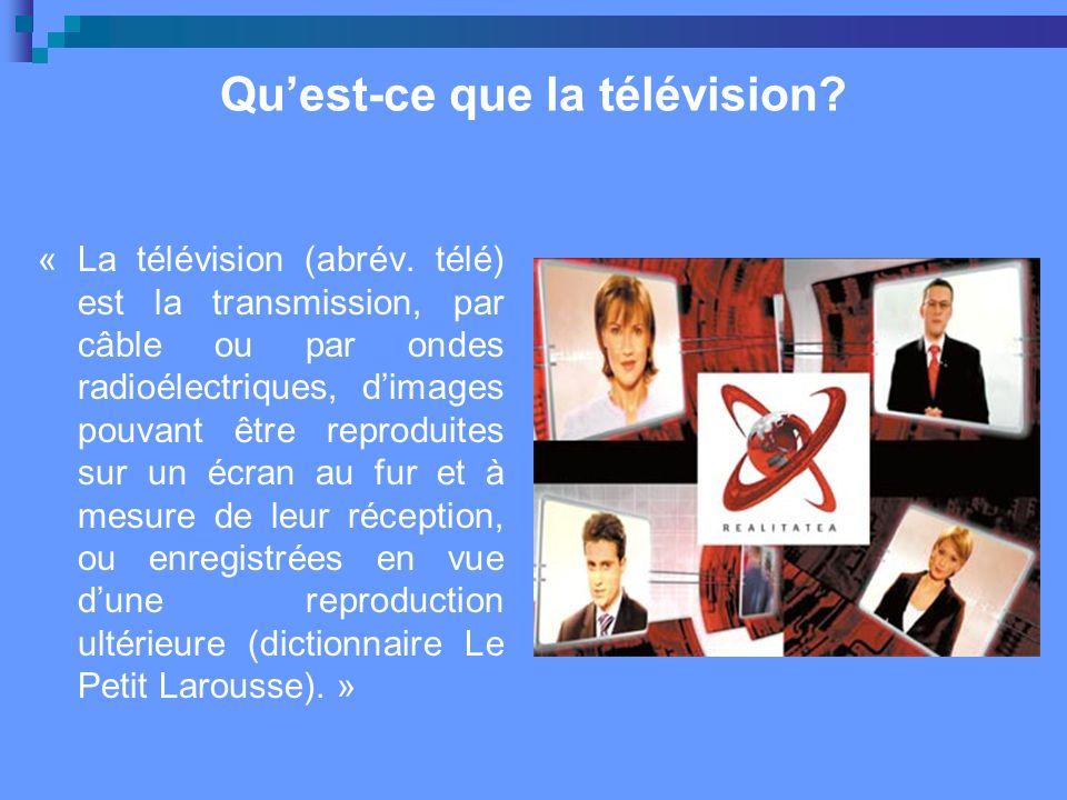 Quest-ce que la télévision.« La télévision (abrév.