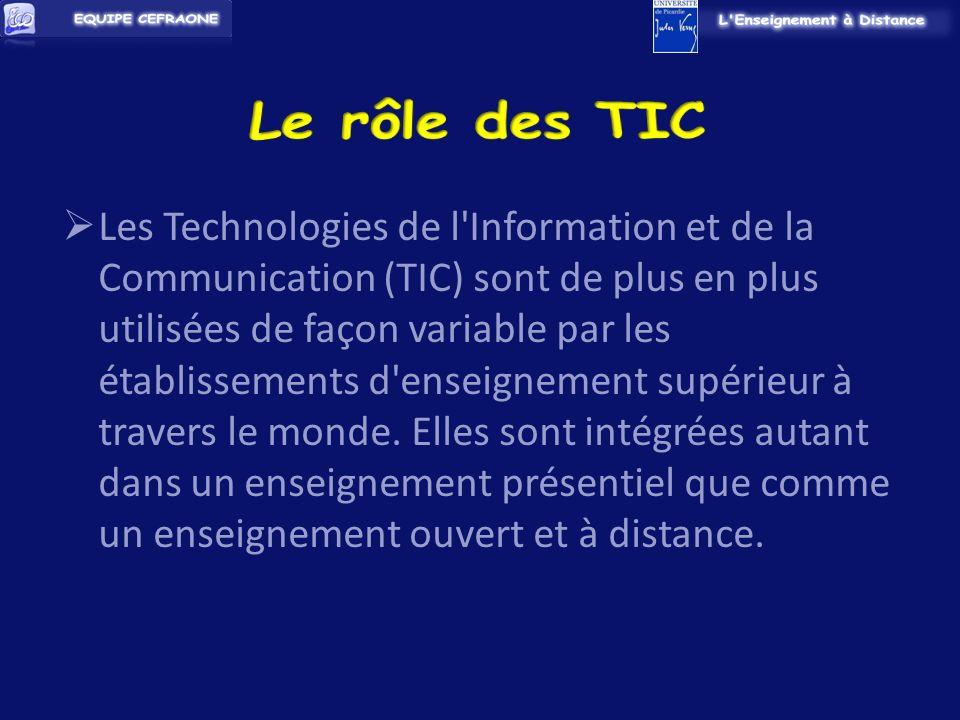 Les Technologies de l Information et de la Communication (TIC) sont de plus en plus utilisées de façon variable par les établissements d enseignement supérieur à travers le monde.