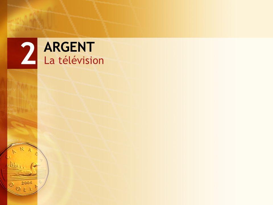 ARGENT La télévision 2