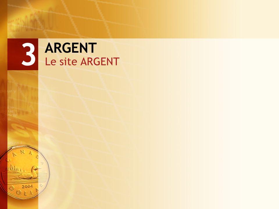 ARGENT Le site ARGENT 3