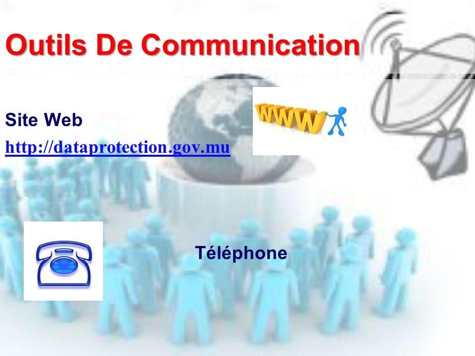 Outils De Communication Site Web http://dataprotection.gov.mu Téléphone